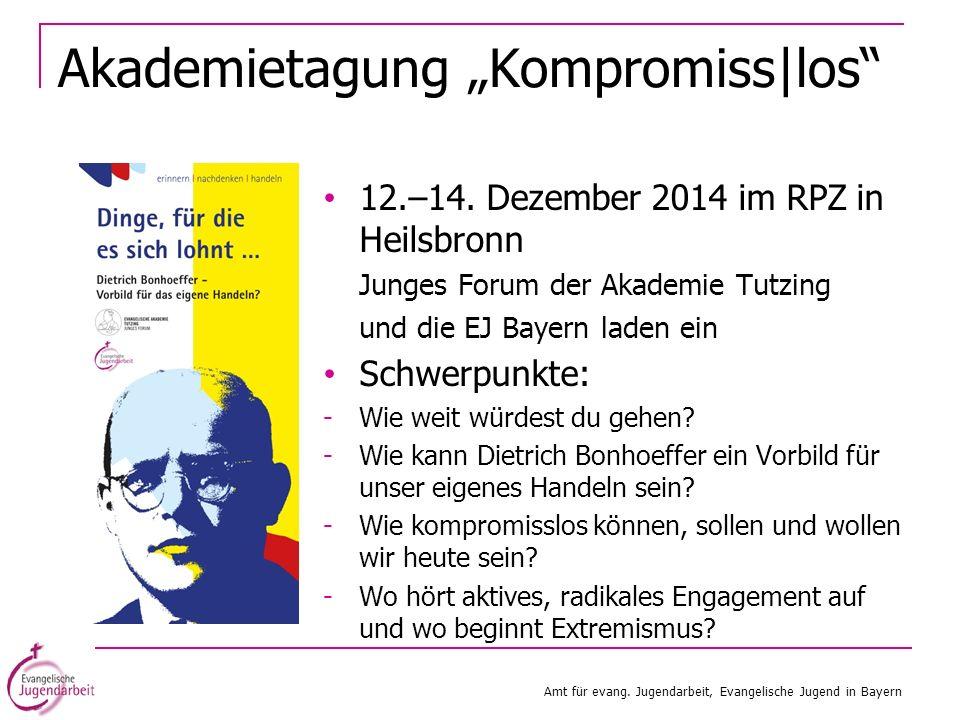 "Akademietagung ""Kompromiss|los"