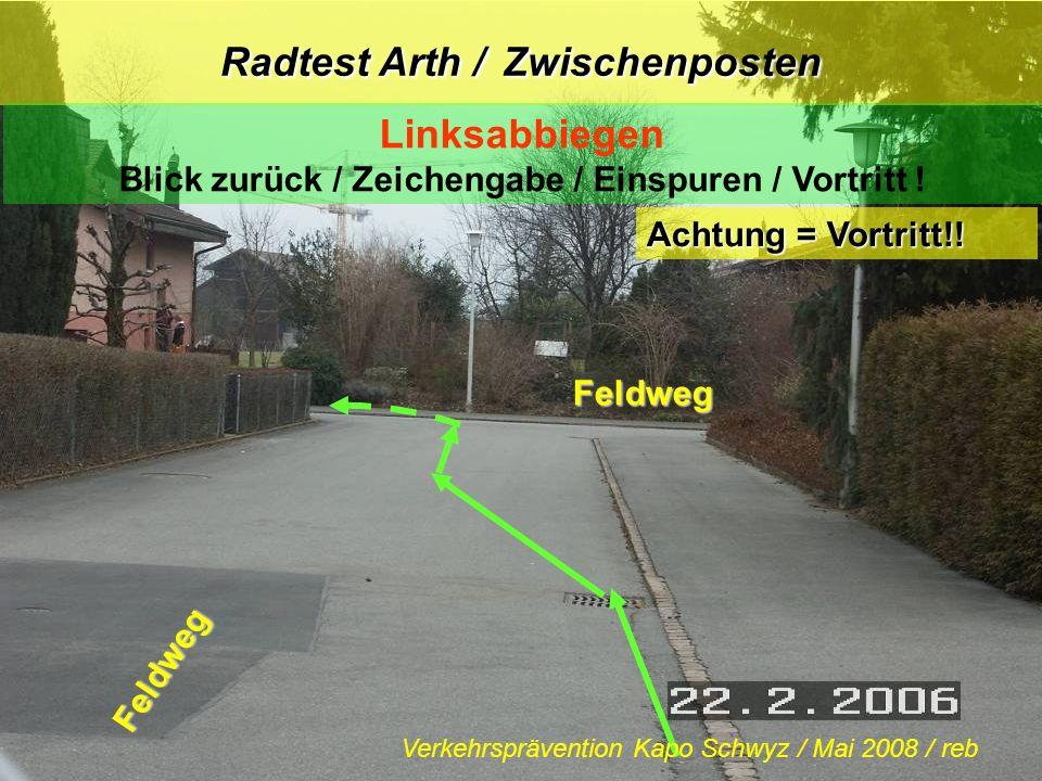 Radtest Arth / Zwischenposten