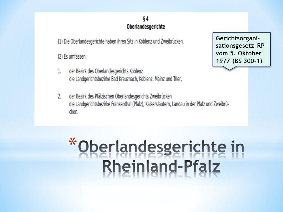 Oberlandesgerichte in Rheinland-Pfalz