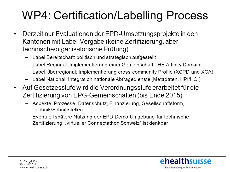 WP4: Certification/Labelling Process