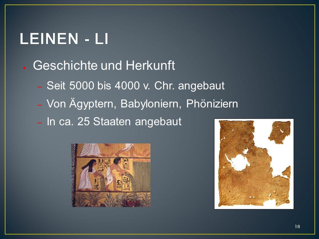LEINEN - LI Geschichte und Herkunft