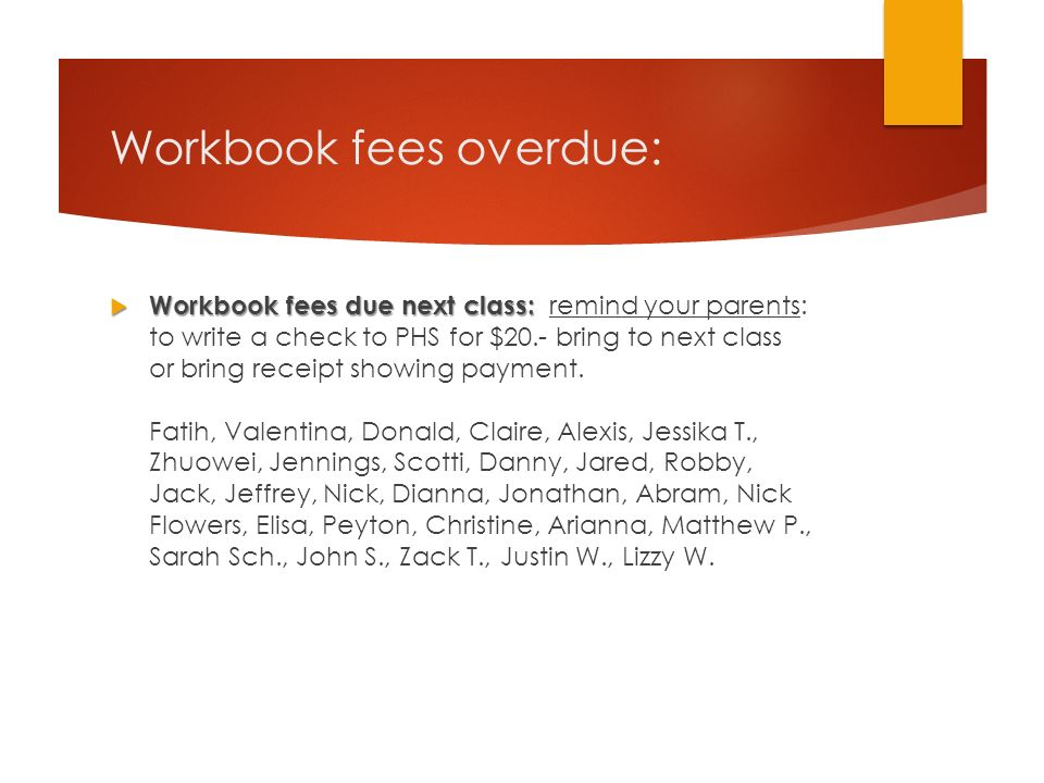 Workbook fees overdue:
