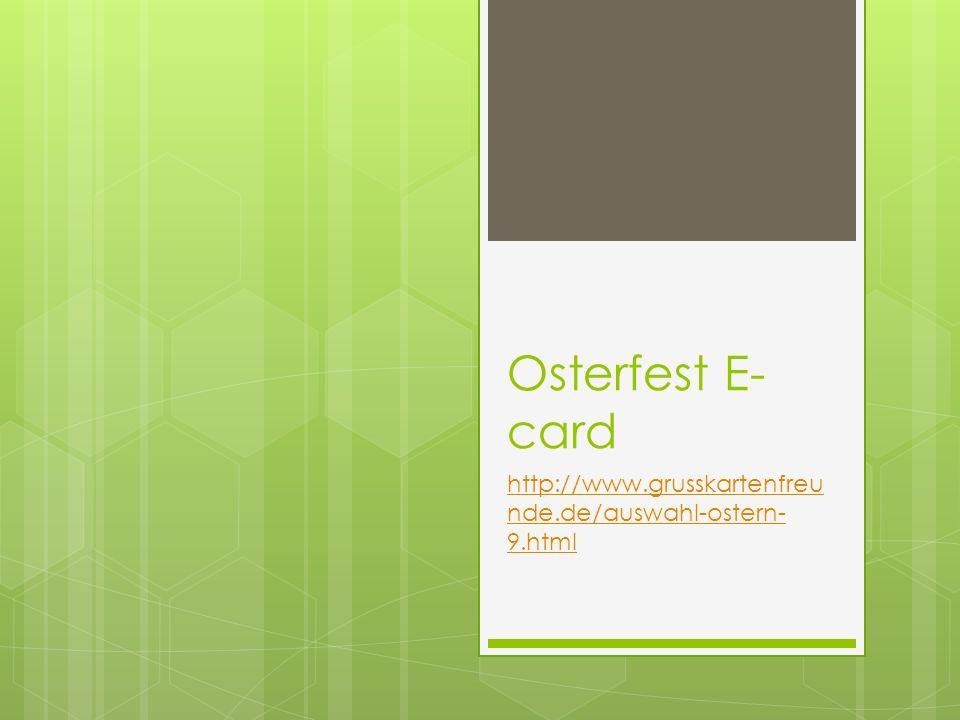 Osterfest E-card http://www.grusskartenfreunde.de/auswahl-ostern-9.html