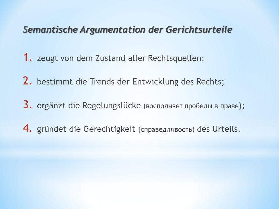 Semantische Argumentation der Gerichtsurteile