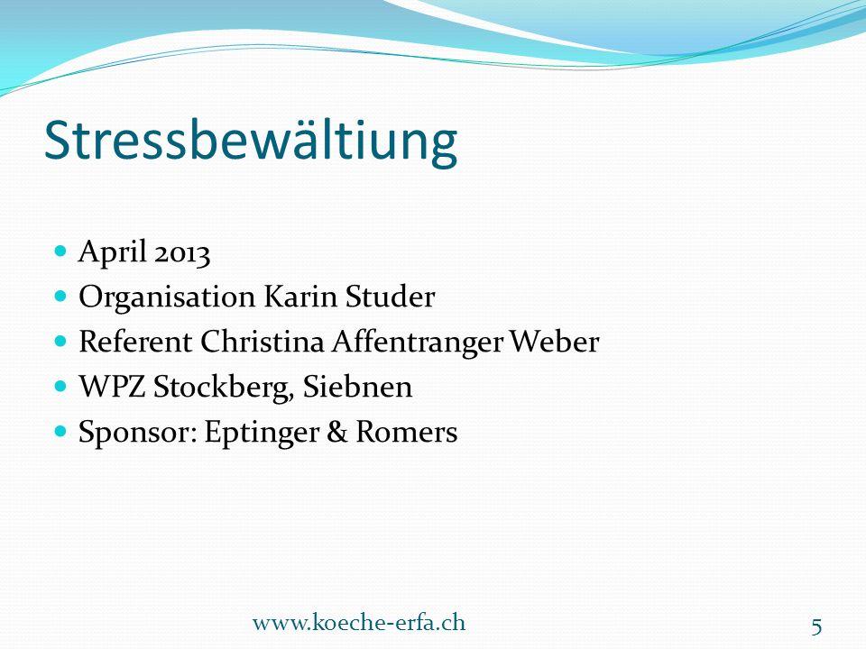 Stressbewältiung April 2013 Organisation Karin Studer