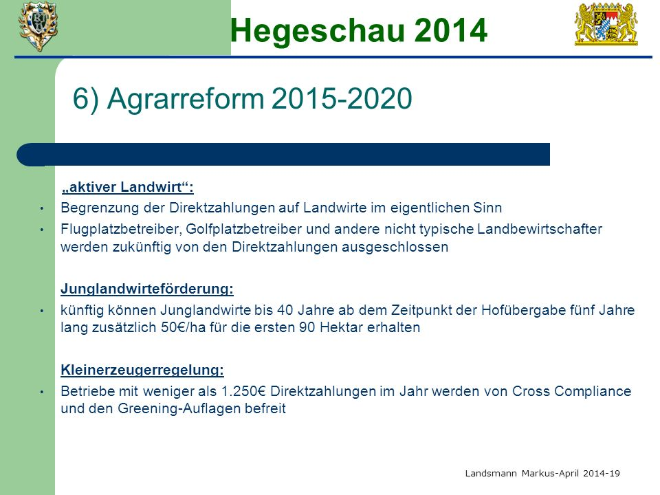 "Hegeschau 2014 6) Agrarreform 2015-2020 ""aktiver Landwirt :"