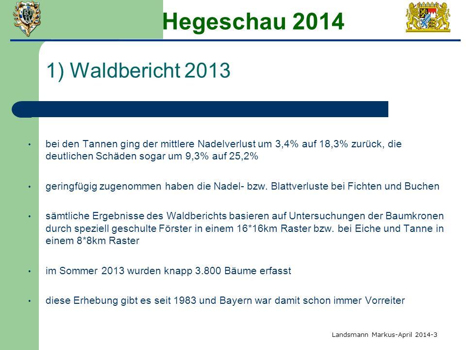 Hegeschau 2014 1) Waldbericht 2013