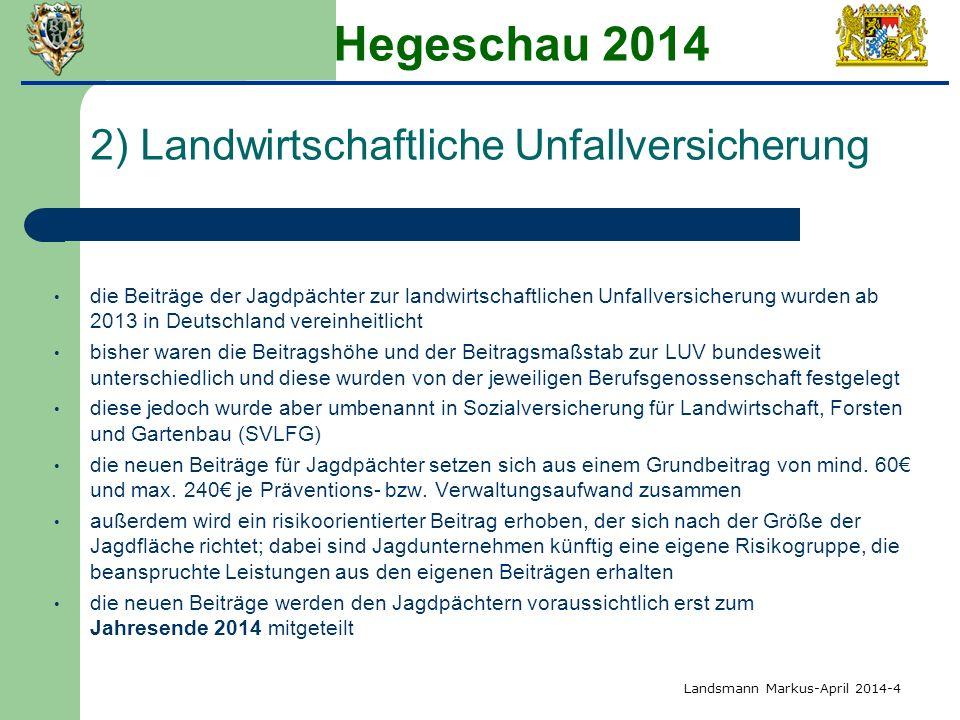 Hegeschau 2014 2) Landwirtschaftliche Unfallversicherung