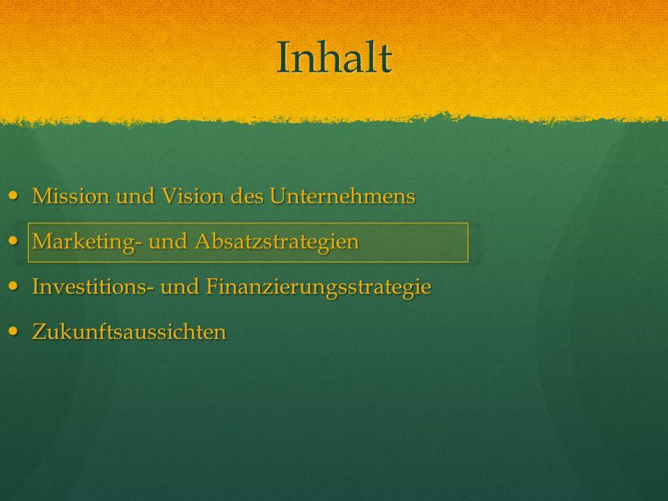 Inhalt Mission und Vision des Unternehmens