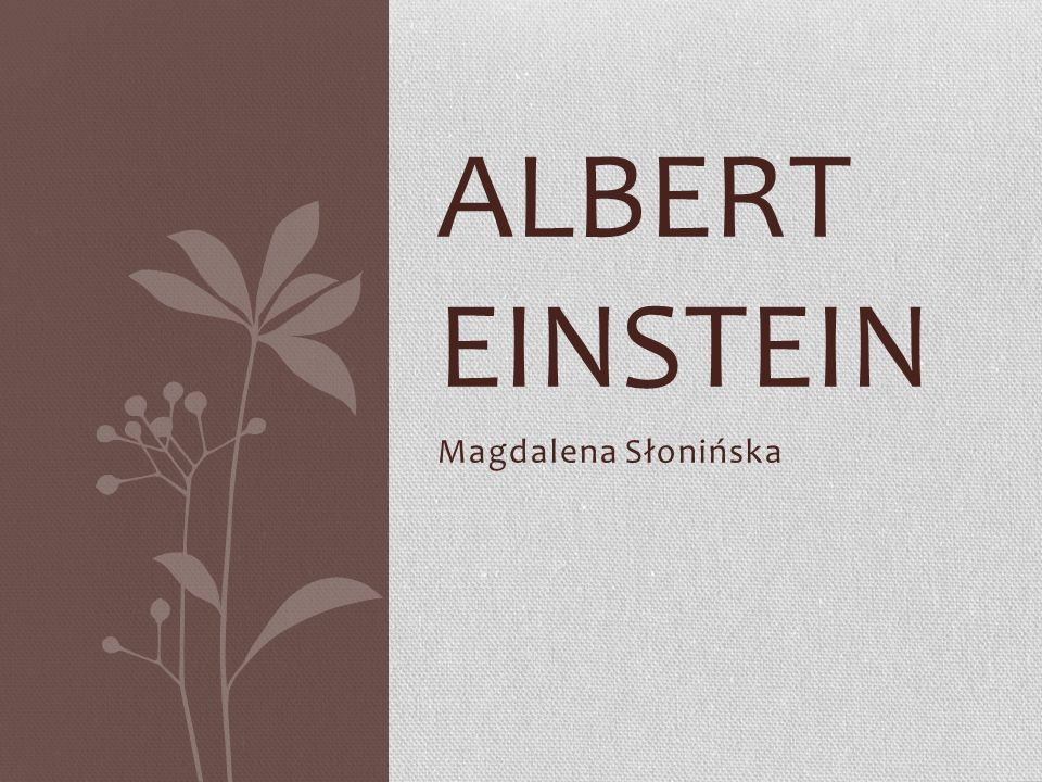 Albert einstein Magdalena Słonińska
