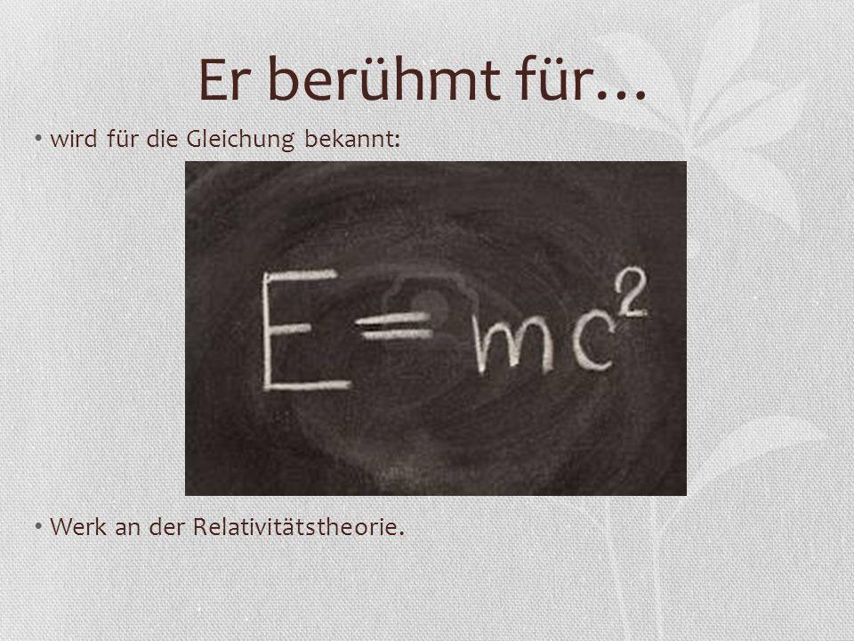 Er berühmt für… wird für die Gleichung bekannt: