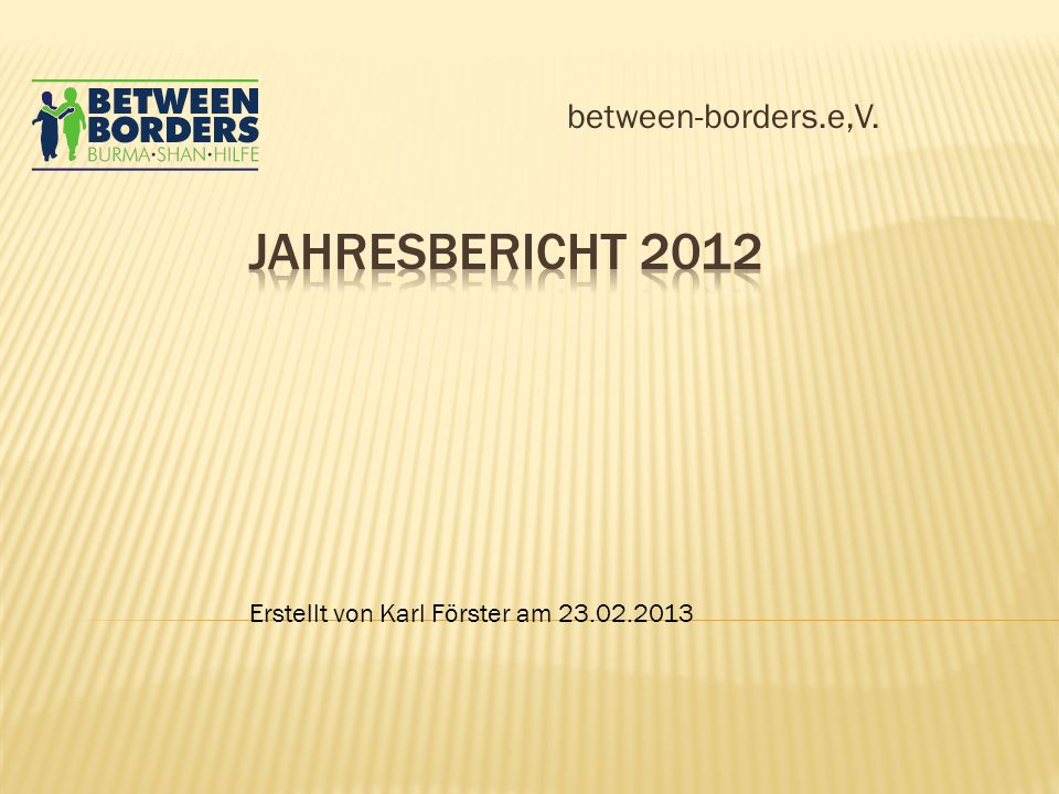 Jahresbericht 2012 between-borders.e,V.