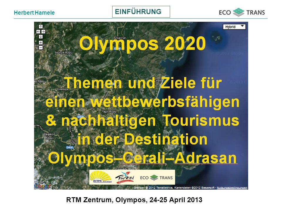 EINFÜHRUNG RTM Zentrum, Olympos, 24-25 April 2013