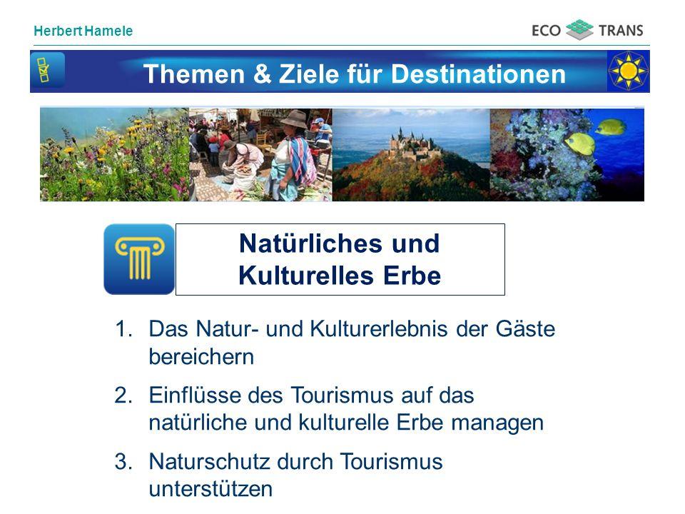 Themen & Ziele für Destinationen Natürliches und Kulturelles Erbe