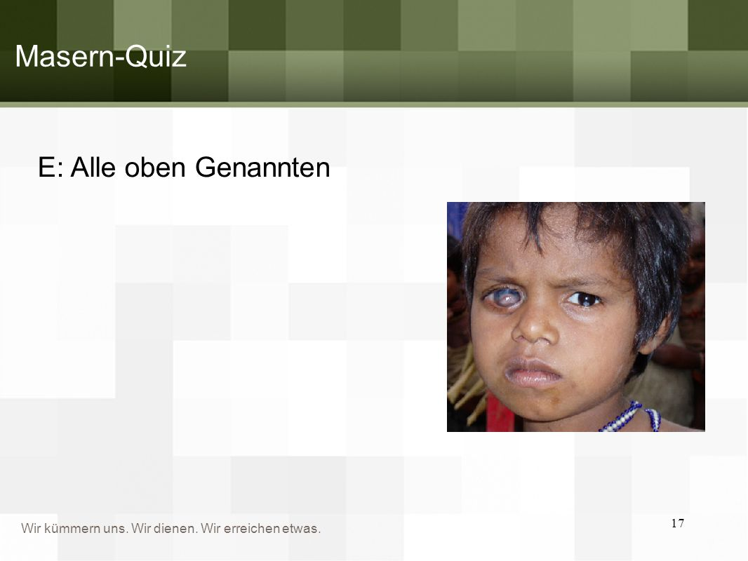 Masern-Quiz E: Alle oben Genannten