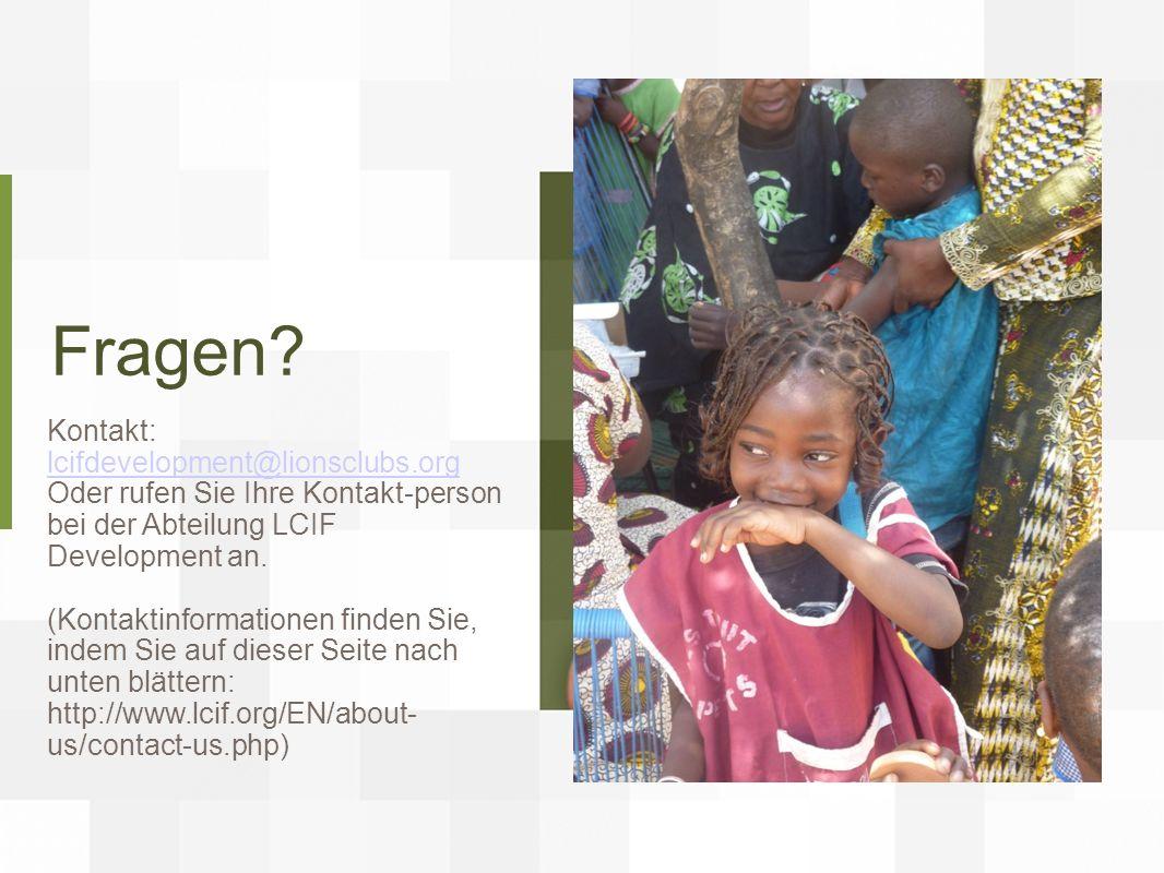 Fragen Kontakt: lcifdevelopment@lionsclubs.org