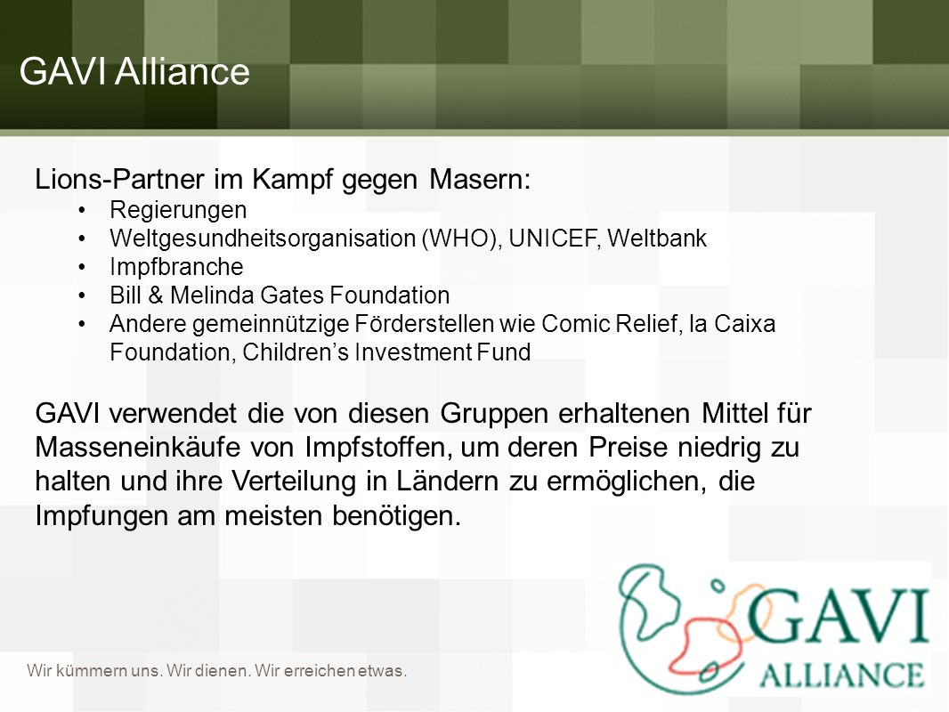 GAVI Alliance Lions-Partner im Kampf gegen Masern: