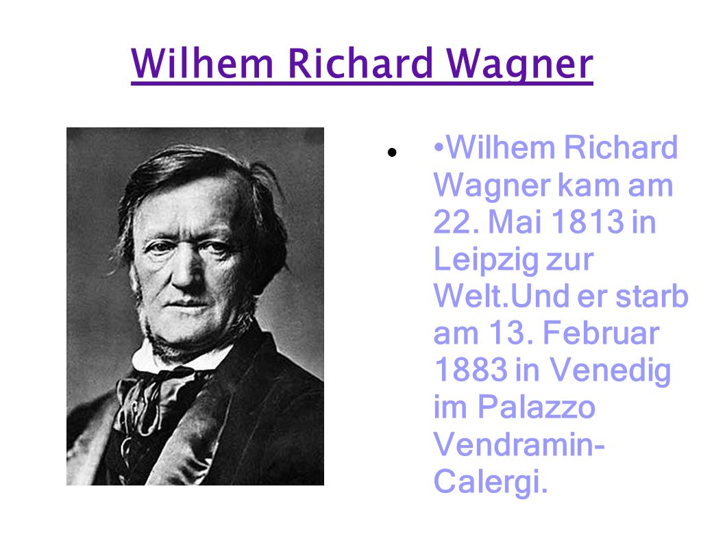 Wilhem Richard Wagner