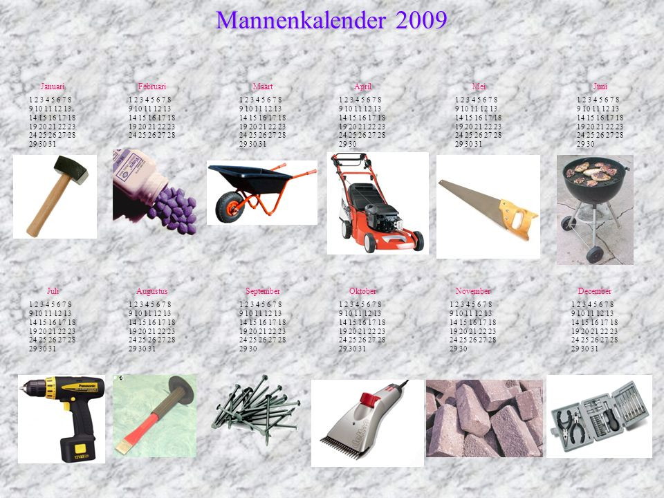 Mannenkalender 2009 Januari Februari Maart April Mei Juni Juli