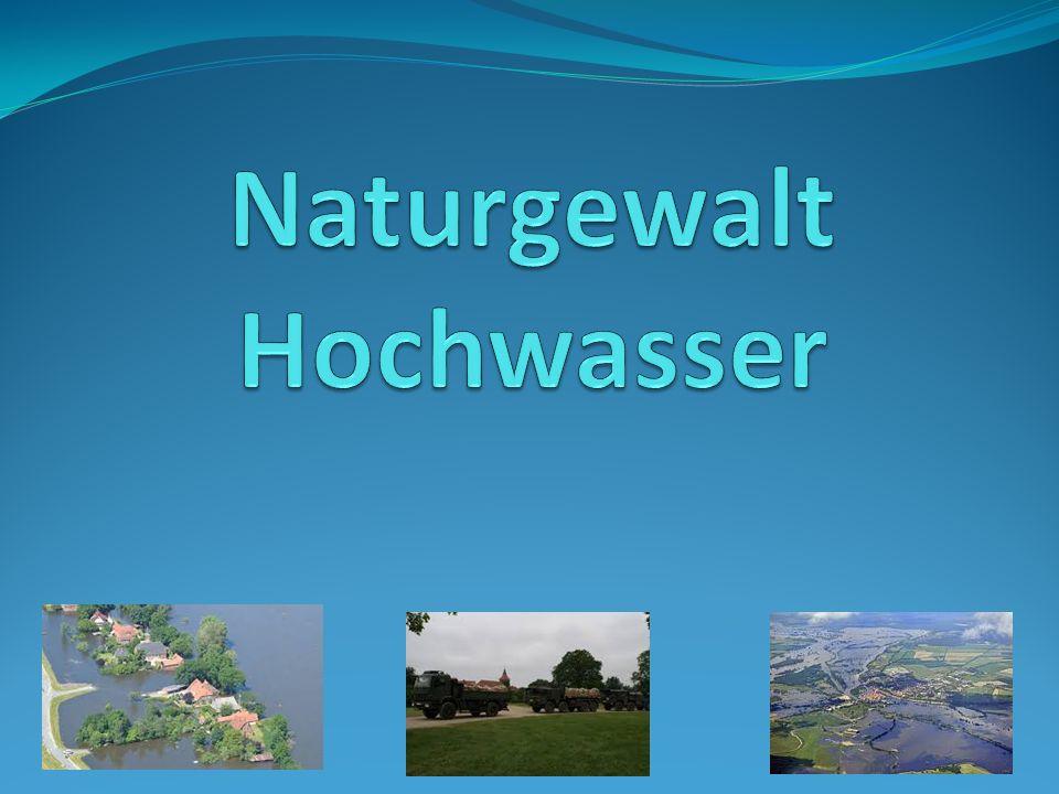 Naturgewalt Hochwasser