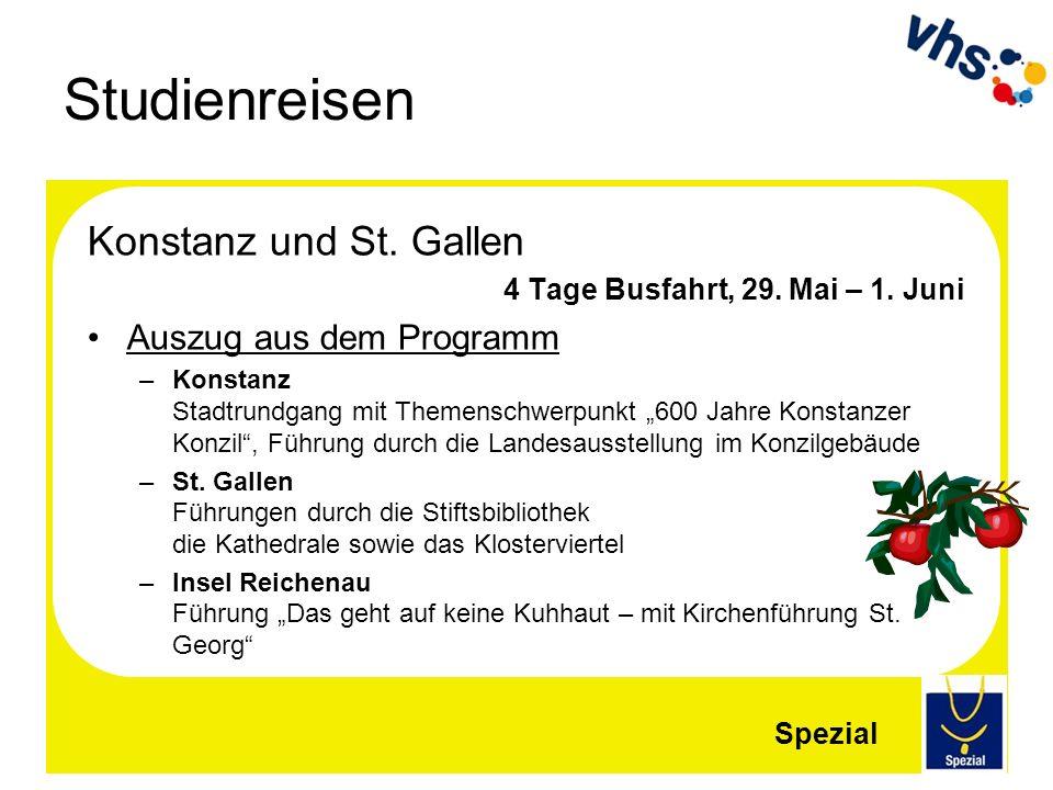 Studienreisen Konstanz und St. Gallen Auszug aus dem Programm