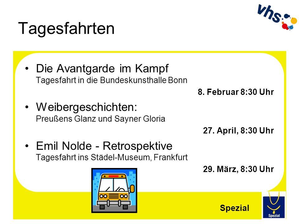 Tagesfahrten Die Avantgarde im Kampf Tagesfahrt in die Bundeskunsthalle Bonn. 8. Februar 8:30 Uhr.