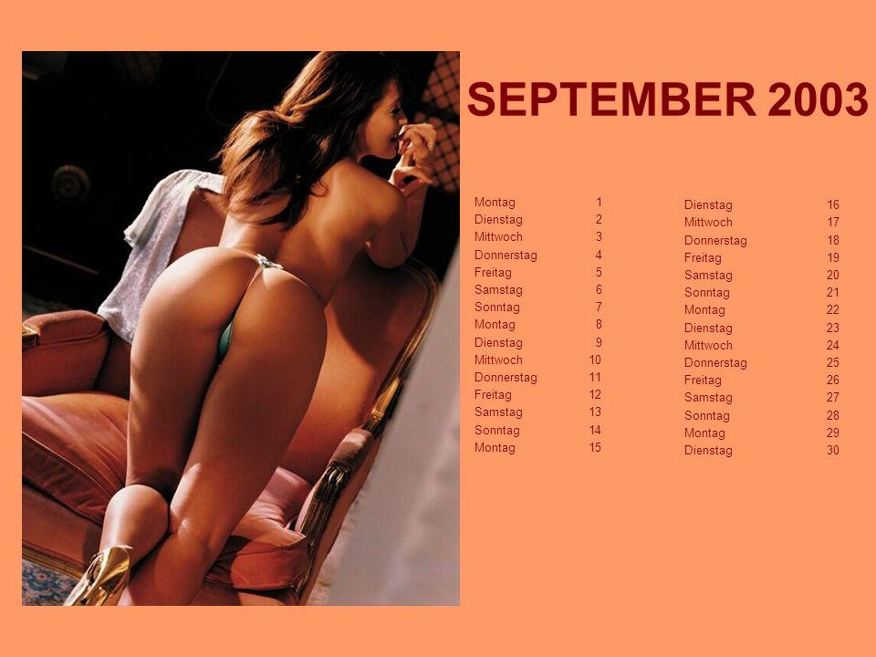 SEPTEMBER 2003 Dienstag 16 Montag 1 Mittwoch 17 Dienstag 2