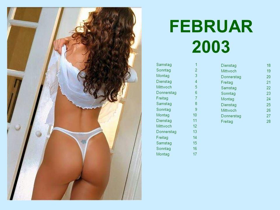 FEBRUAR 2003 Dienstag 18 Samstag 1 Mittwoch 19 Sonntag 2 Donnerstag 20