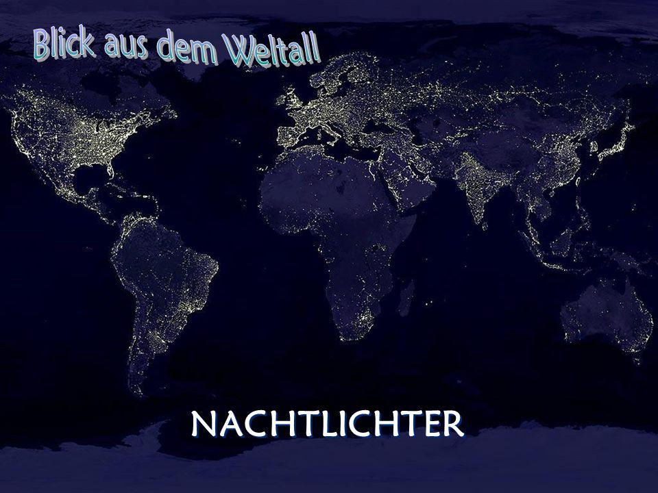 Blick aus dem Weltall NACHTLICHTER