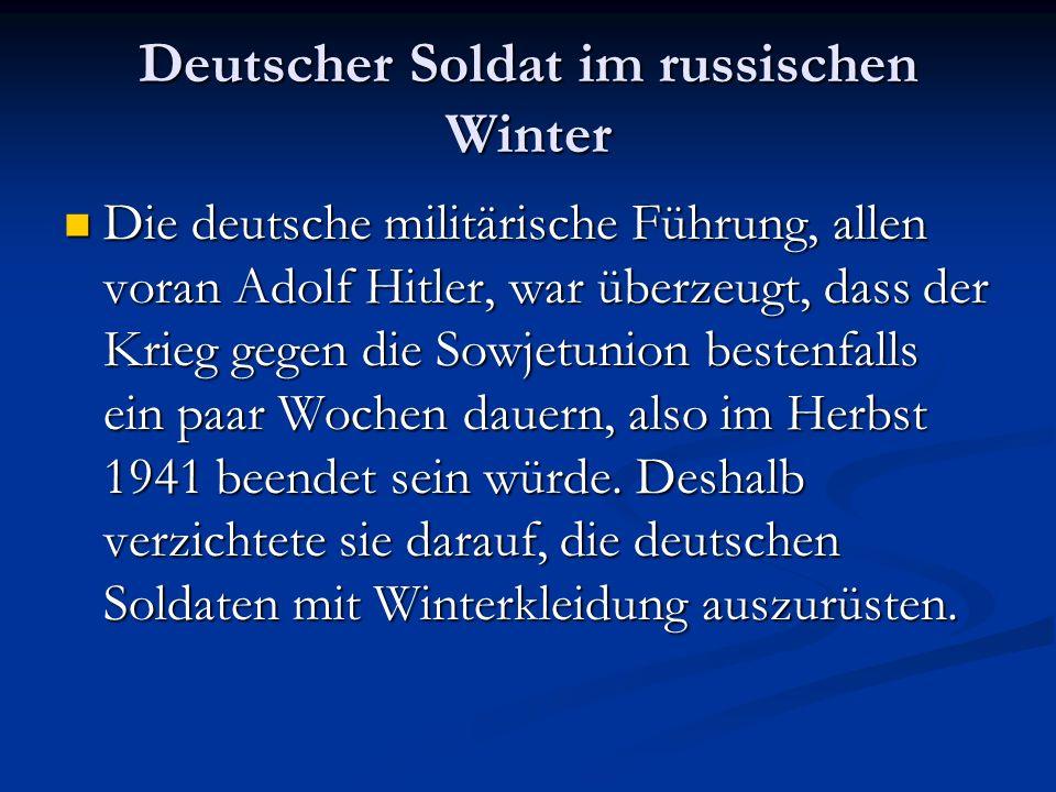 Deutscher Soldat im russischen Winter