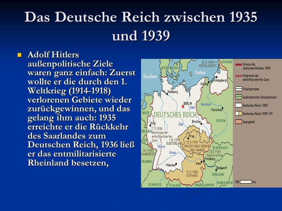 Das Deutsche Reich zwischen 1935 und 1939
