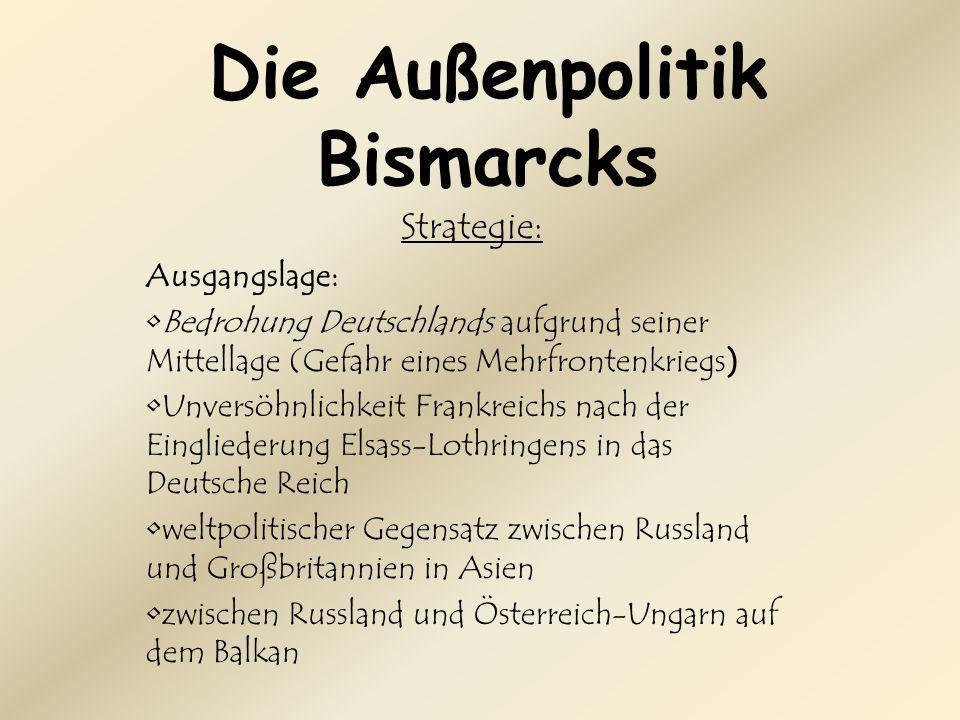 Die Außenpolitik Bismarcks