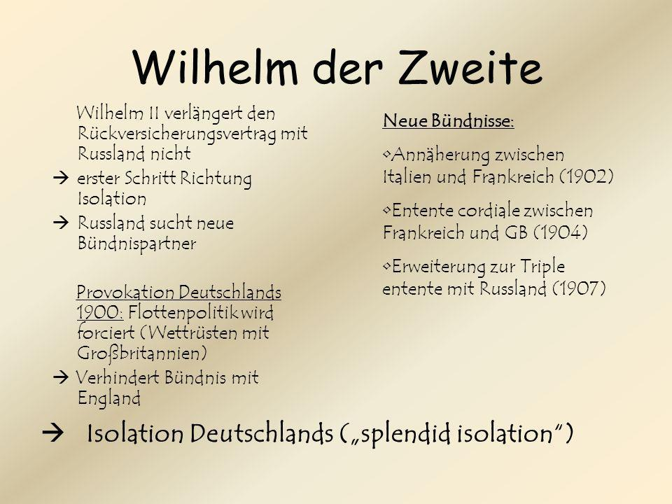"Wilhelm der Zweite  Isolation Deutschlands (""splendid isolation )"