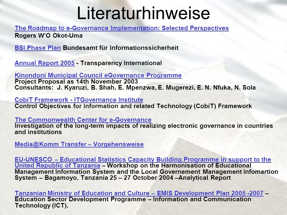 Literaturhinweise The Roadmap to e-Governance Implementation: Selected Perspectives.