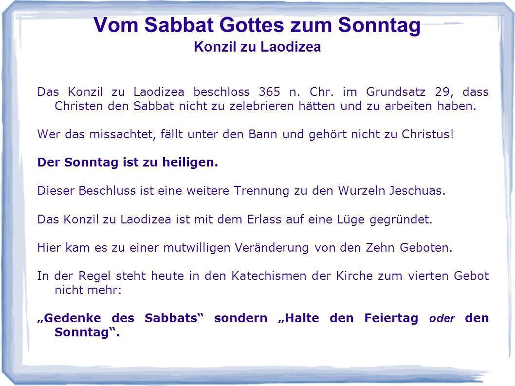 Vom Sabbat Gottes zum Sonntag Konzil zu Laodizea