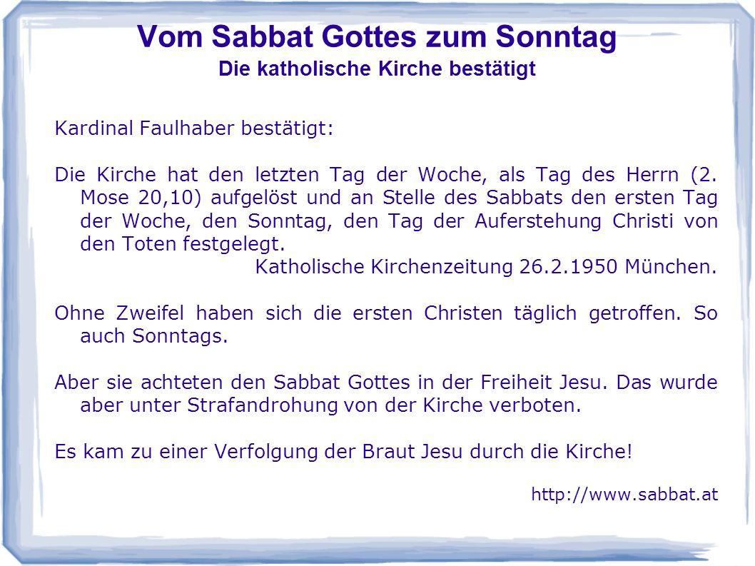 Vom Sabbat Gottes zum Sonntag Die katholische Kirche bestätigt