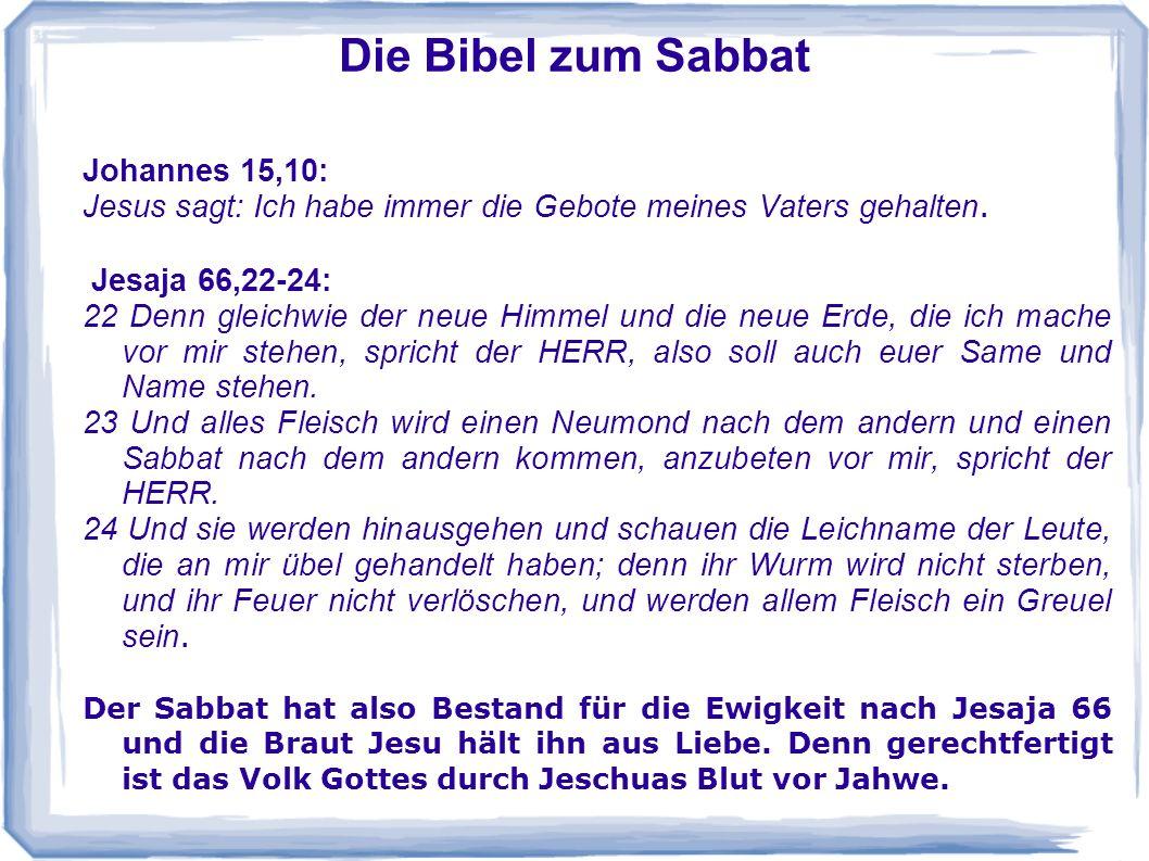 Die Bibel zum Sabbat Johannes 15,10: