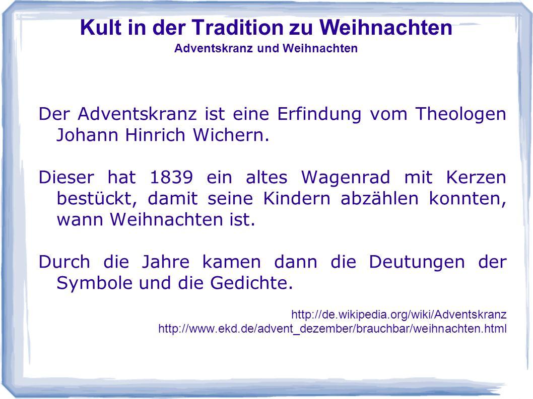 Kult in der Tradition zu Weihnachten Adventskranz und Weihnachten