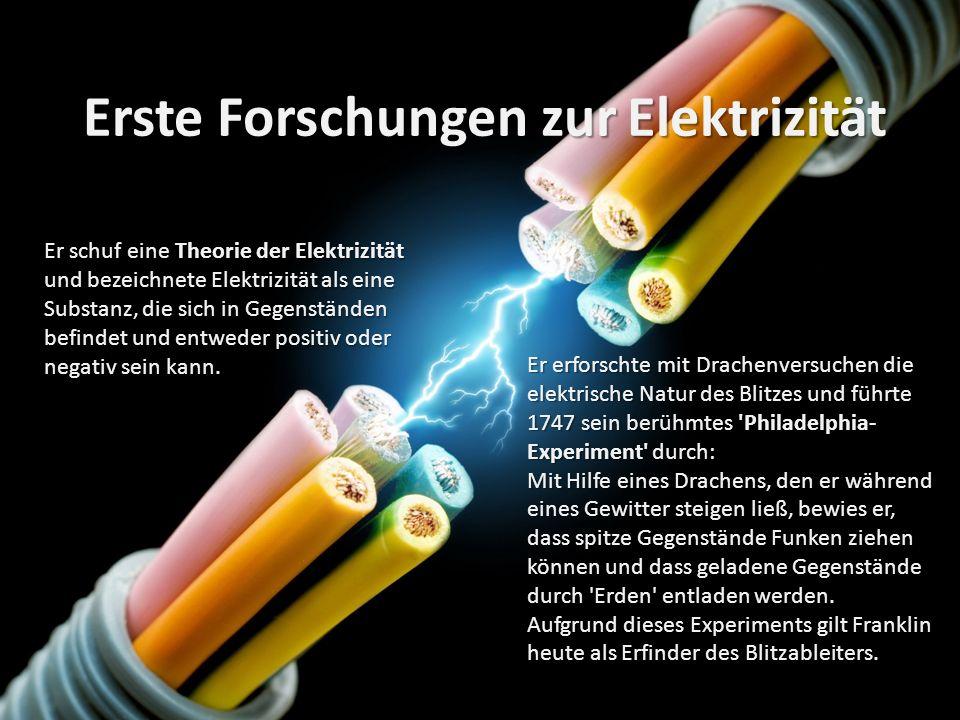 Erste Forschungen zur Elektrizität