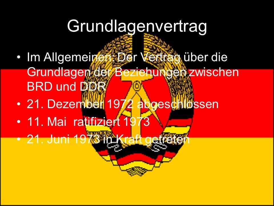 Grundlagenvertrag Im Allgemeinen: Der Vertrag über die Grundlagen der Beziehungen zwischen BRD und DDR.