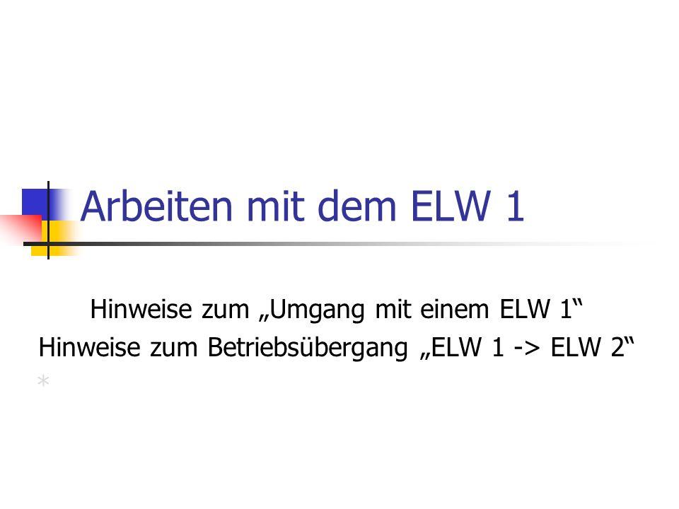 """Arbeiten mit dem ELW 1 Hinweise zum """"Umgang mit einem ELW 1"""