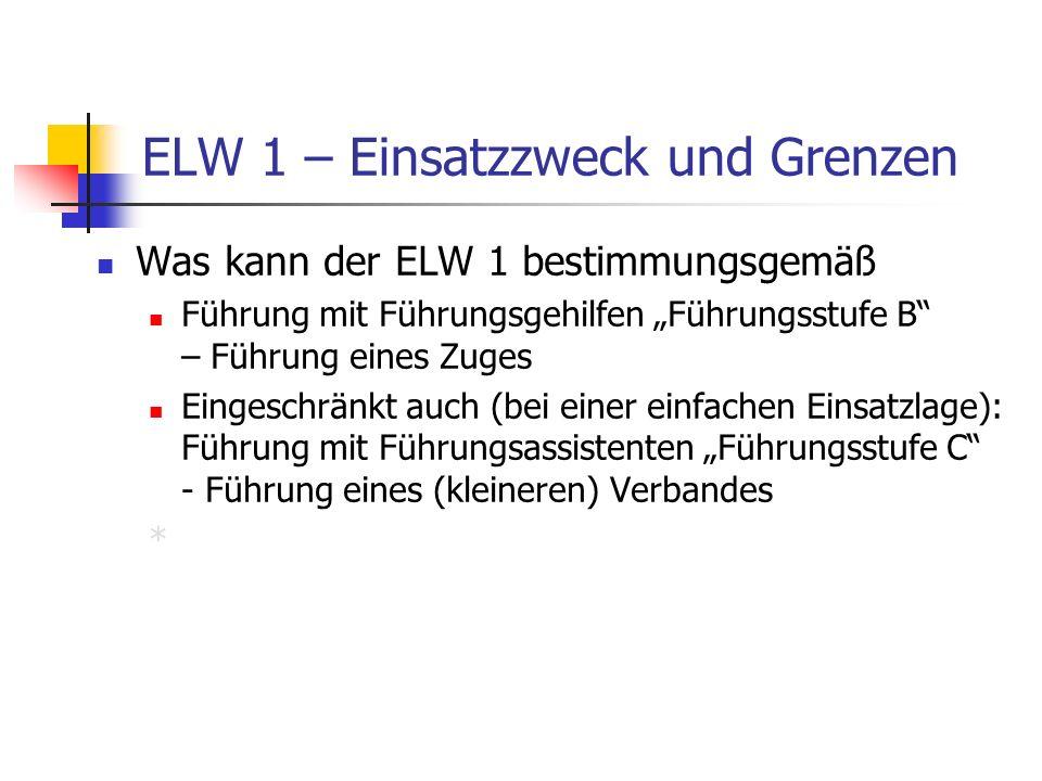 ELW 1 – Einsatzzweck und Grenzen