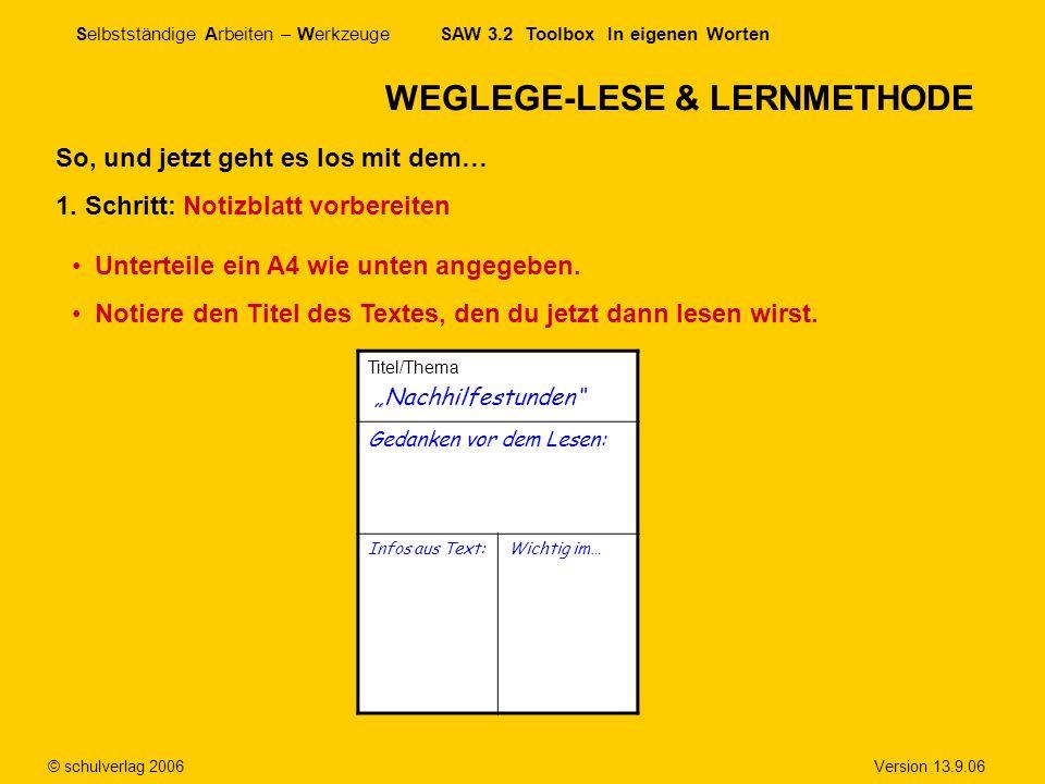 WEGLEGE-LESE & LERNMETHODE