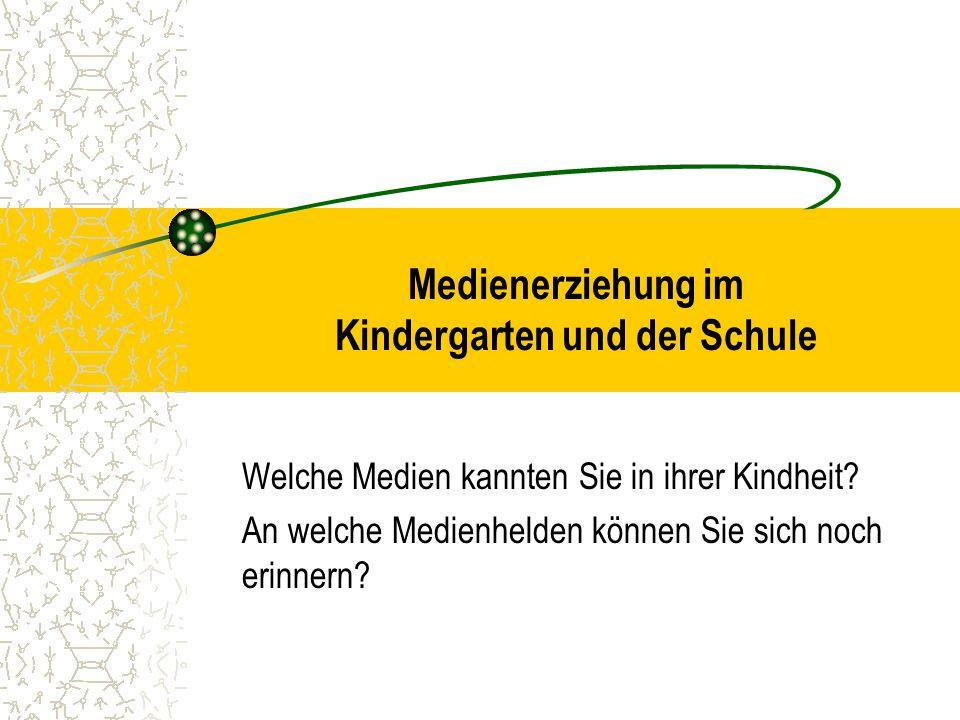 Medienerziehung im Kindergarten und der Schule