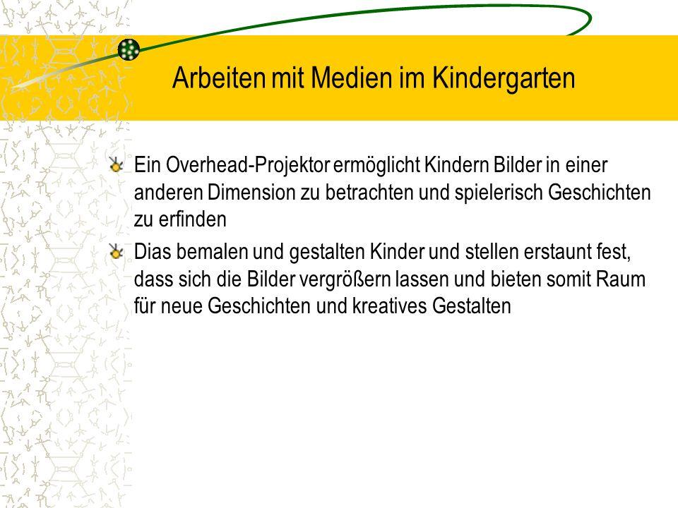 Arbeiten mit Medien im Kindergarten
