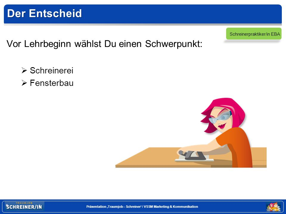 Schreinerpraktiker/in EBA