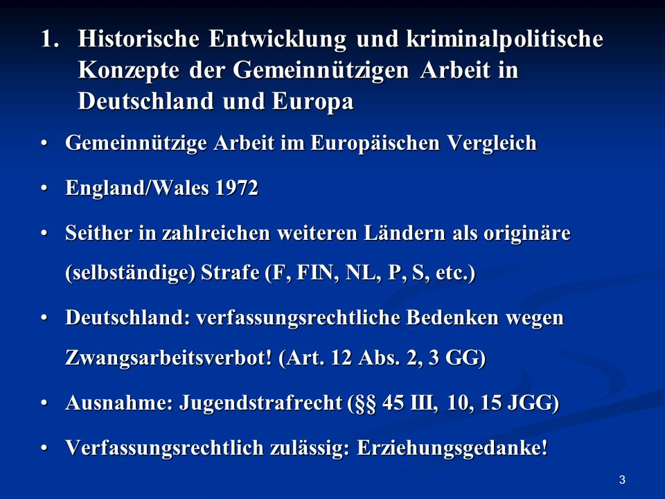 1. Historische Entwicklung und kriminalpolitische Konzepte der Gemeinnützigen Arbeit in Deutschland und Europa