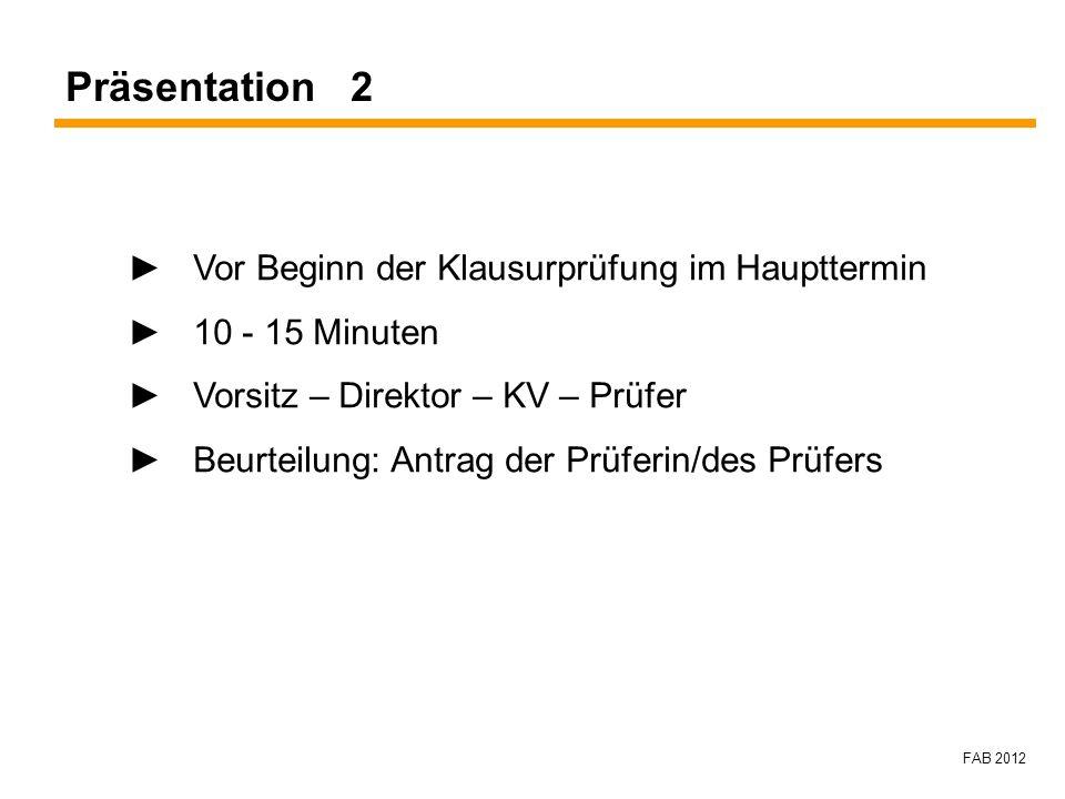 Präsentation 2 ► Vor Beginn der Klausurprüfung im Haupttermin