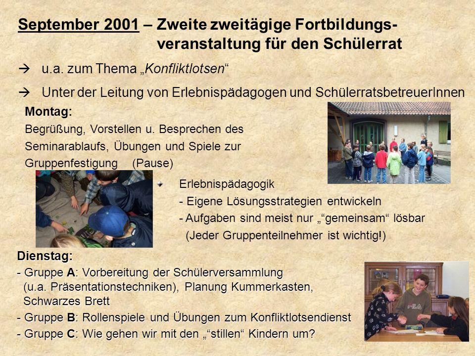 September 2001 – Zweite zweitägige Fortbildungs-