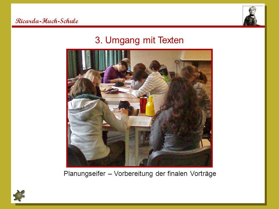 3. Umgang mit Texten Ricarda-Huch-Schule